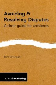 Avoiding-and-resolving-disputes-a-short-guide-for-architects.jpg