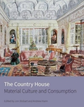 The Country House material culture and consumption.jpg
